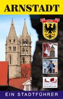 Arnstadt - Ein Stadtführer