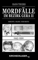 Mordfälle im Bezirk Gera II