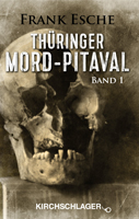 Thüringer Mord-Pitaval (Band1)