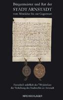 Bürgermeister und Rat der Stadt Arnstadt vom Mittelalter bis zur Gegenwart